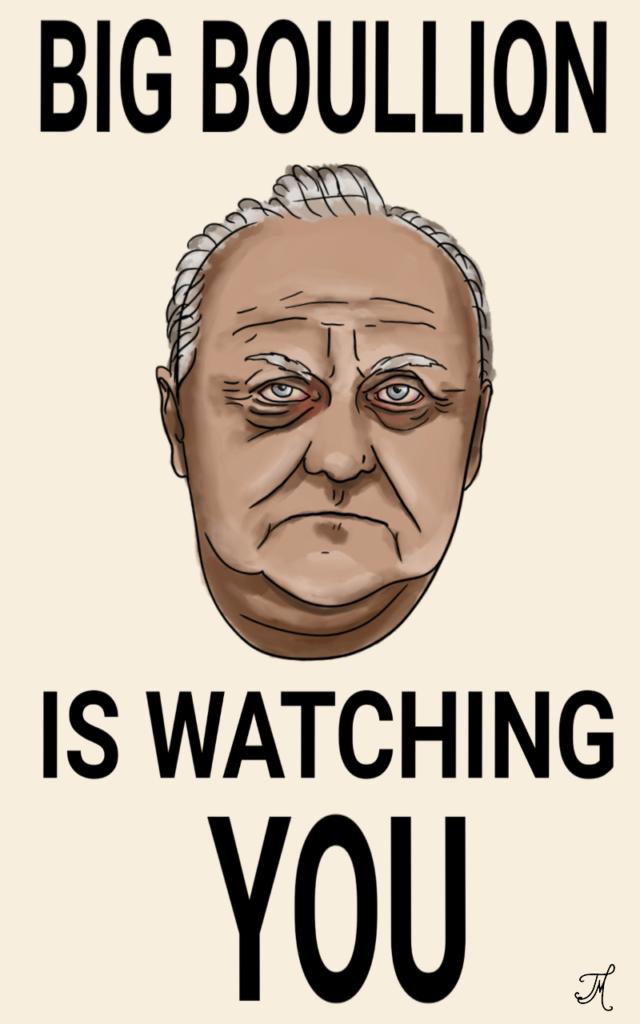 carlosmrosek.com big bouillon is wachting you ho md 640x1024 - Wie CDU und SPD die Demokratie abschaffen - Big Boullion is watching you