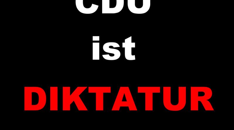 CDU ist Diktatur 800x445 - Offener Brief - Kampf gegen den CDU Faschismus - Demokratie jetzt